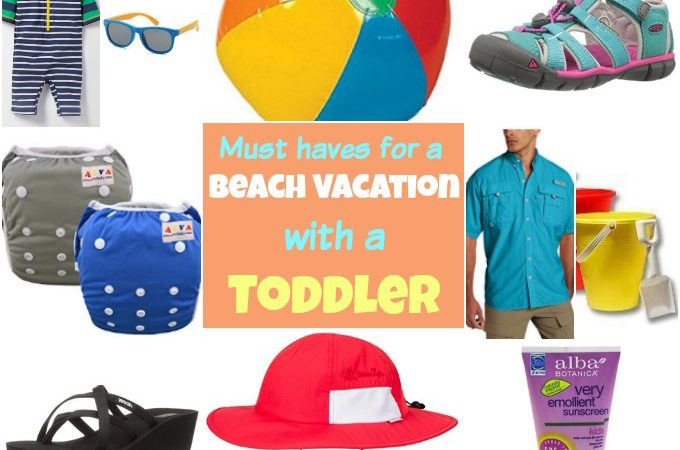 Currently Loving – Beach Vacation with a Toddler