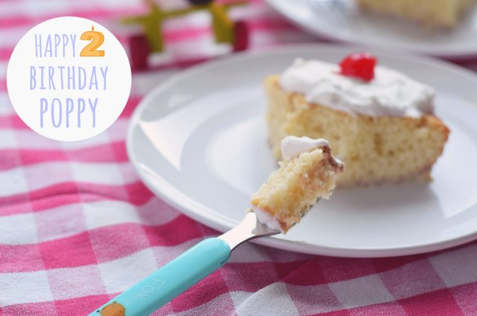 Weeknight Tres Leches – Happy Birthday my sweet Poppy