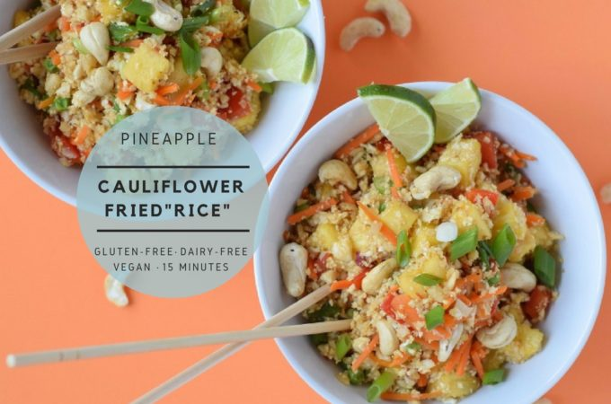 "pineapple cauliflower fried ""rice"""
