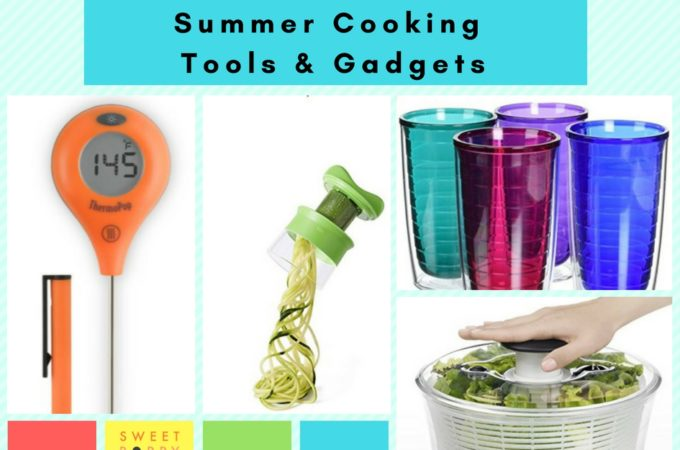 Currently Loving ─ Summer Cooking Tools and Gadgets