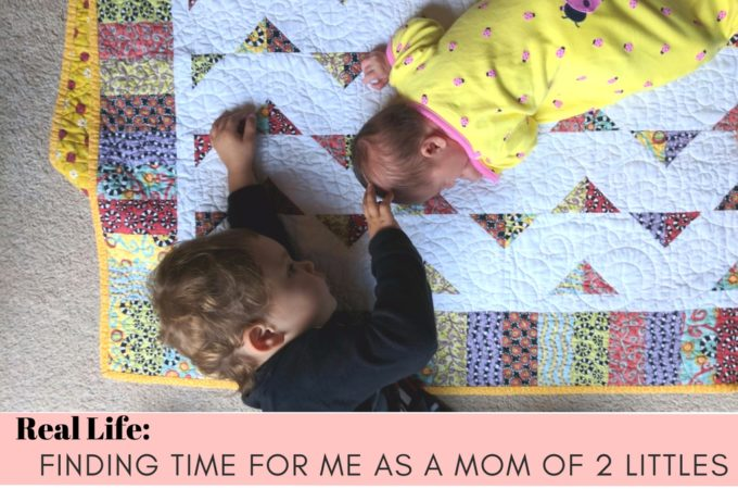Real Life: Finding time for me as a mom of 2 littles