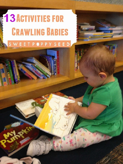 13 Activities for Crawling Babies - Sweet Poppy Seed